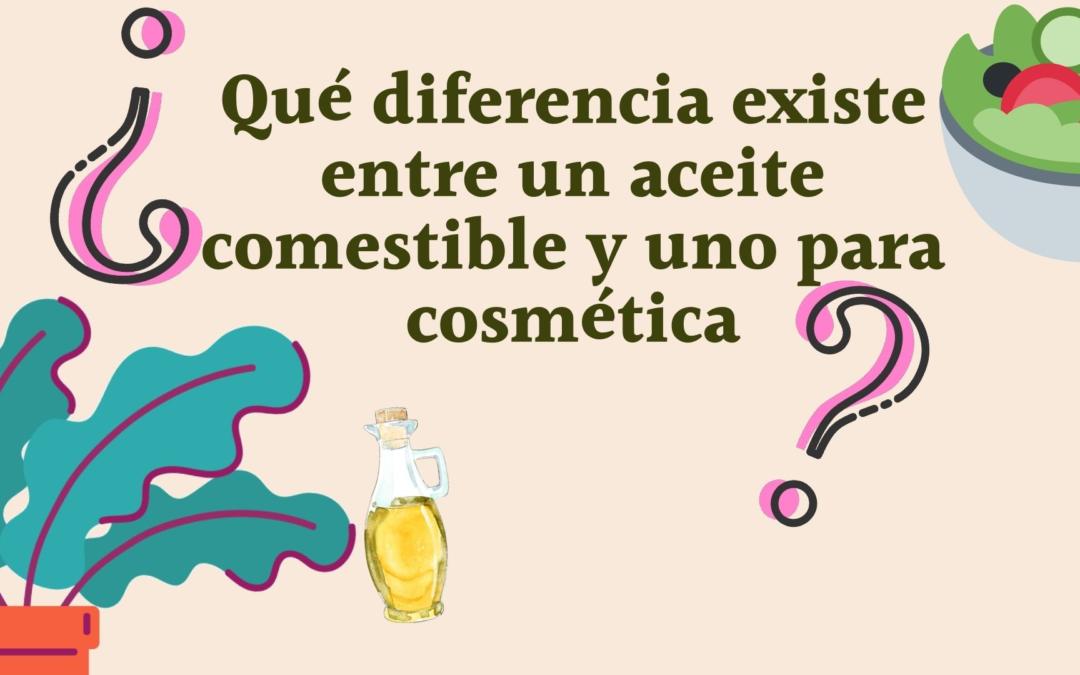 ¿Se pueden usar aceites comestibles en cosmética natural?
